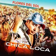 """Il disco di Flores del sol """"Chica loca"""""""