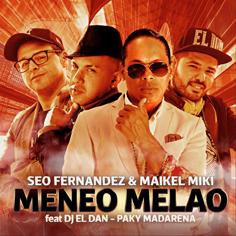 Meneo Melao, Seo Fernandez, Maikel Miki, Dj El Dan, Paki Madarena