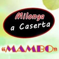Milonga a Caserta al Mambo club, venerdì 21 Aprile
