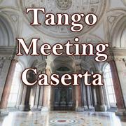 Tango Meeting Caserta dal 25 al 28 Maggio