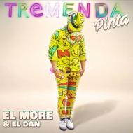 "El More & El Dan: ""Tremenda Pinta"""