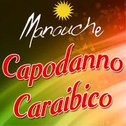Veglionissimo di Capodanno caraibico e non solo al Manouche di Caserta